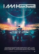 I AM Hardwell – Living the Dream (I AM Hardwell Documentary)