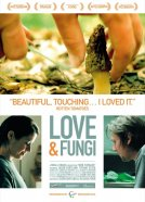 Love & Fungi (Now, Forager)